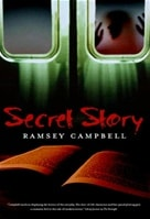 Secret Story | Campbell, Ramsey | Signed First Edition Book