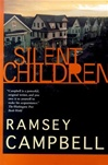 Campbell, Ramsey - Silent Children (Signed First Edition)
