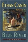 Blue River | Canin, Ethan | Signed First Edition Book