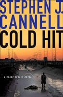 Cold Hit | Stephen Cannell J. | Signed First Edition Book