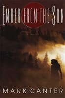 Ember from the Sun | Canter, Mark | Signed First Edition Book
