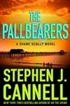 Cannell, Stephen J. - Pallbearers, The (Signed First Edition)