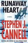Cannell, Stephen J. - Runaway Heart (Signed First Edition)