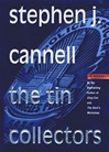 Tin Collectors, The | Cannell, Stephen J. | Signed First Edition Book