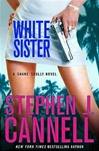 Cannell, Stephen J. - White Sister  (Signed First Edition)