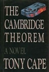 Cape, Tony - Cambridge Theorem, The (First Edition)