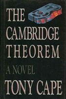Cambridge Theorem, The | Cape, Tony | First Edition Book