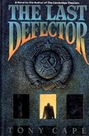 Last Defector, The | Cape, Tony | First Edition Book