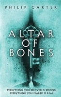 Altar of Bones | Carter, Philip | Signed First Edition UK Book