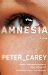 Amnesia | Carey, Peter | Signed First Edition Book