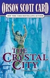 Crystal City, The | Card, Orson Scott | Signed First Edition Book