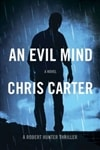 Evil Mind, An | Carter, Chris | Signed First Edition Book