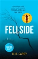 Fellside | Carey, Mike (writing as Carey, M.R.) | Signed First Edition Book