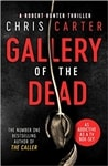 Gallery of the Dead | Carter, Chris | Signed First Edition UK Book