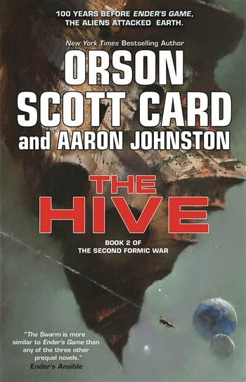 The Hive by Orson Scott Card & Aaron Johnson
