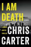 I am Death | Carter, Chris | Signed First Edition Book