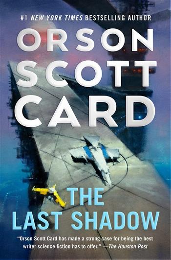 The Last Shadow by Orson Scott Card