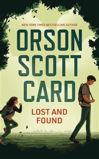 Lost and Found by Orson Scott Card