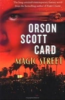 Card, Orson Scott - Magic Street (Signed First Edition)