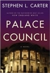 Carter, Stephen L. | Palace Council | Signed First Edition Book