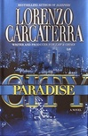 Paradise City | Carcaterra, Lorenzo | Signed First Edition Book