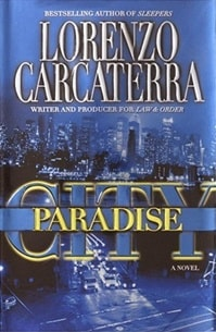 Paradise City | Carcaterra, Lorenzo | First Edition Book