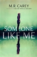 Someone Like Me by Mike Carey