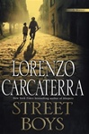 Carcaterra, Lorenzo - Street Boys (Signed First Edition)