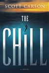 Carson, Scott | Chill, The | Signed First Edition Book
