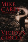 Vicious Circle | Carey, Mike | Signed First Edition Book