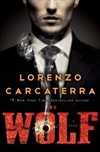 Carcaterra, Lorenzo | Wolf, The | Signed First Edition Book