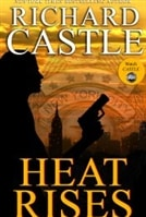 Heat Rises | Castle, Richard | First Edition Book