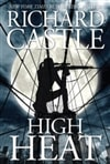 Castle, Richard | High Heat | First Edition Book