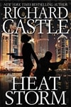 Castle, Richard | Heat Storm | First Edition Book