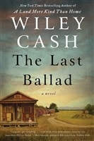Last Ballad, The | Cash, Wiley | Signed First Edition Book