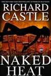 Castle, Richard - Naked Heat (First Edition)