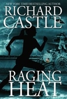 Raging Heat | Castle, Richard | First Edition Book