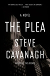 Cavanagh, Steve | Plea, The | Signed First Edition Book