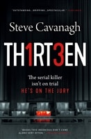 Cavanagh, Steve | Thirteen | Signed First Edition Copy