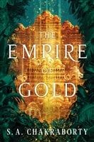 Chakraborty, S.A. | Empire of Gold, The | Signed First Edition Book