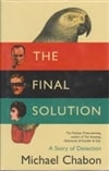 Chabon, Michael | Final Solution, The | Signed First UK Edition Book