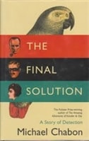 Final Solution, The | Chabon, Michael | Signed First UK Edition Book