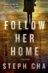 Follow Her Home | Cha, Steph | Signed First Edition Book