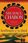 Gentlemen of the Road: A Tale of Adventure | Chabon, Michael | Signed First Edition Book