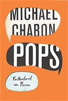Pops | Chabon, Michael | Signed First Edition Book
