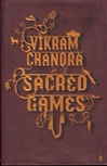 Chandra, Vikram - Sacred Games (First UK)
