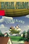 Summerland | Chabon, Michael | Signed First Edition Book