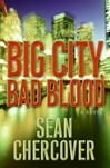 Big City, Bad Blood | Chercover, Sean | Signed First Edition Book