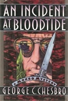 An Incident at Bloodtide | Chesbro, George C. | First Edition Book