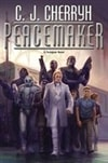 Cherryh, C.J. | Peacemaker | Signed First Edition Book